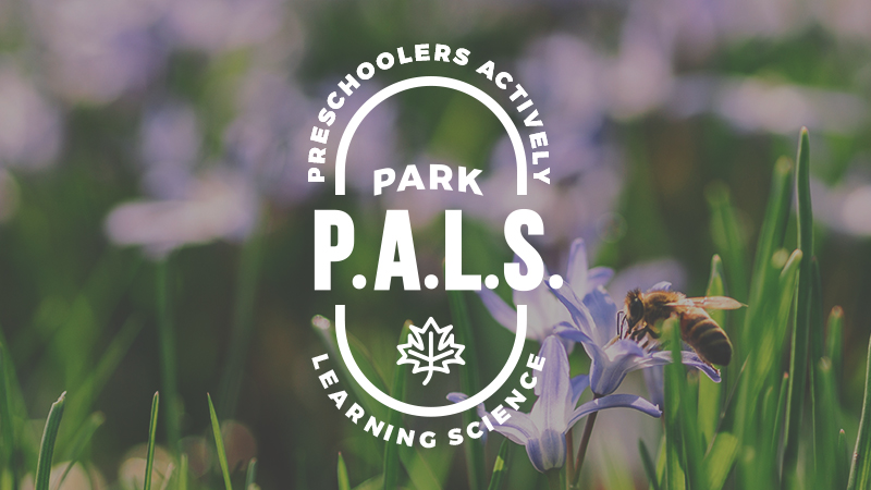 Park P.A.L.S. (Preschoolers Actively Learning Science)